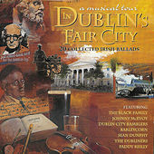 Play & Download A Musical Tour In Dublin's Fair City by Various Artists | Napster