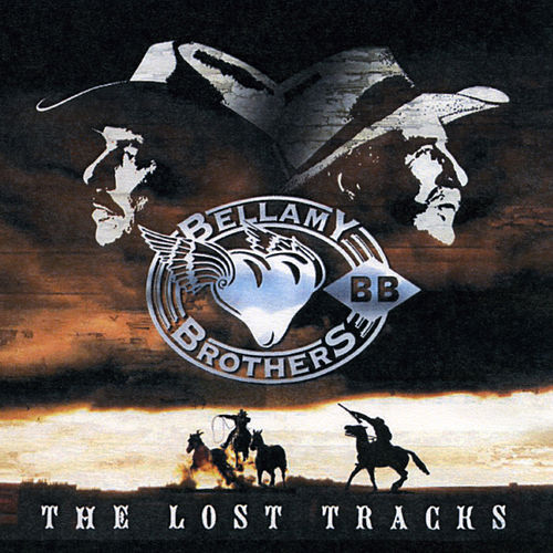 Play & Download Lost Tracks (Re-Recorded Versions) by Bellamy Brothers | Napster