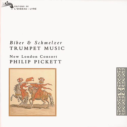 Biber/Schmelzer: Trumpet Music by New London Consort