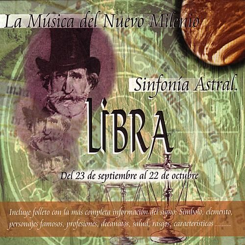 Play & Download Libra - Sinfonía Astral - Clásica by Various Artists | Napster