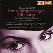 GOETZ: Der Widerspenstigen Zahmung (The Taming of the Shrew) by Various Artists
