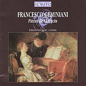 Play & Download Francesco Geminiani:  Pieces De Clavecin by Roberto Loreggian | Napster