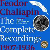 Chaliapin: the Complete Recordings 1907-1936 Volume 8. British and American Recordings by Feodor Chaliapin