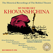 Play & Download Mussorgsky: Khovanshchina by Bolshoi Theatre | Napster