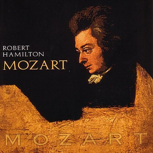 Play & Download Mozart by Robert Hamilton | Napster