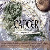 Cancer - Sinfonía Astral - Clásica by Various Artists