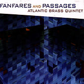 Play & Download Fanfares and Passages by Atlantic Brass Quintet | Napster