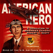 Play & Download American Hero by Band Of The US Air Force Reserve | Napster