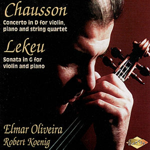 Play & Download LEKEU: Violin Sonata / CHAUSSON: Concerto for Violin, Piano and String Quartet by Robert Koenig | Napster