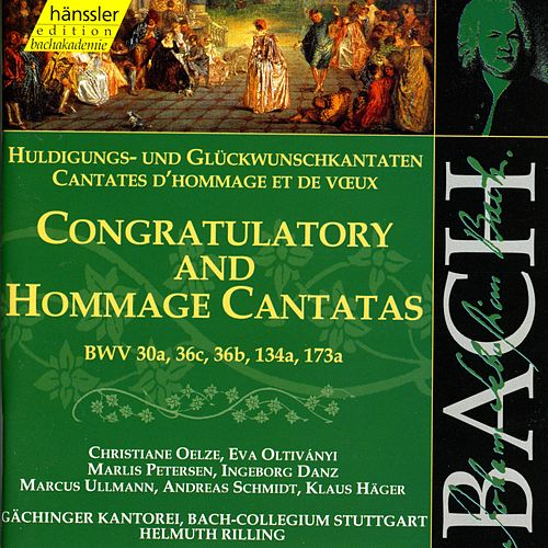 Play & Download J.S. Bach - Congratulatory And Hommage Cantatas BWV 30a, 36c, 36b, 134a, 173a by Bach-Collegium Stuttgart | Napster