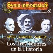 Serie Inmortales - Los Tres Tenores De La Historia by Various Artists
