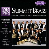 Play & Download Toccata & Fugue by Summit Brass | Napster