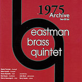 Eastman Brass Quintet 1975 Archive by Eastman Brass Quintet