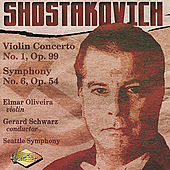 SHOSTAKOVICH: Violin Concerto No. 1 / Symphony No. 6 by Various Artists