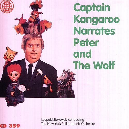 Play & Download Captain Kangaroo Narrates Peter and The Wolf by Captain Kangaroo | Napster