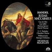 Handel: Judas Maccabaeus by Nicholas McGegan Philharmonia Baroque Orchestra