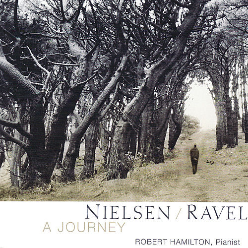 Play & Download Neilsen & Ravel - A Journey by Robert Hamilton | Napster