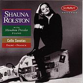 Play & Download Faure - Franck by Shauna Rolston | Napster