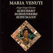 Play & Download Maria Venuti singt Schubert, Schoenberg, Schumann by Maria Venuti | Napster