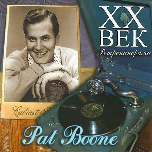 Play & Download Pat Bone - ХX Век Ретропанорама by Pat Boone | Napster