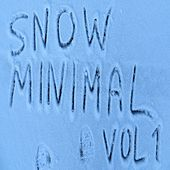 Snow Minimal, Vol 1 by Various Artists