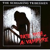 Play & Download Date with a Vampyre by The Screaming Tribesmen | Napster