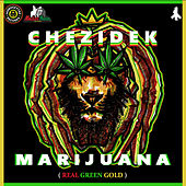 Marijuana by Chezidek