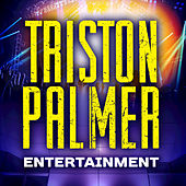 Play & Download Triston Palmer Entertainment - Single by Triston Palmer | Napster
