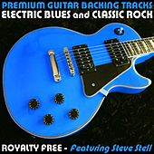 Play & Download Electric Blues and Classic Rock (Royalty Free) by Premium Guitar Backing Tracks | Napster