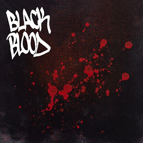 Black Blood by Black Blood