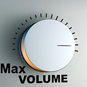 Max Volume by Various Artists