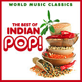 World Music Classics: The Best of Indian Pop by Various Artists