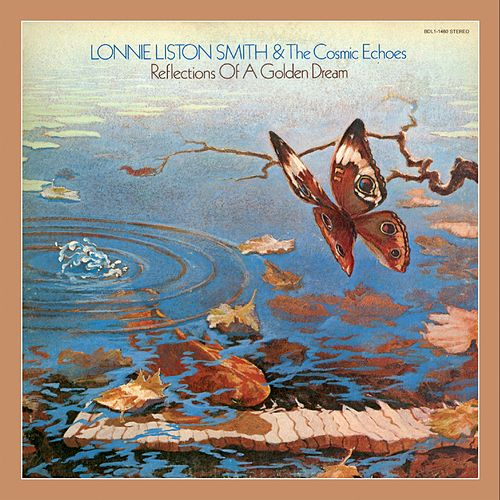 Reflections of a Golden Dream by Lonnie Liston Smith