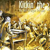 Kickin' the 3: The Best of Organ Trio Jazz by Various Artists