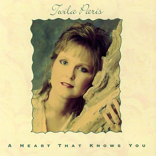 Play & Download A Heart That Knows You by Twila Paris | Napster