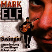 Play & Download Swingin' by Mark Elf | Napster