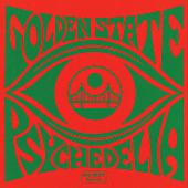 Play & Download Golden State Psychedelia by Various Artists | Napster