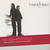 Play & Download Die Schwottische by Nebl & Nebl | Napster