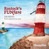 Play & Download Lehfuss: Rostock's Funfare by Oboissimo | Napster