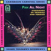 Pan All Night: Steel Band Music by Amoco Renegades Steel...