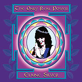 The Only Real Power by Elaine Silver
