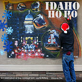 Play & Download Idaho Ho Ho 2015 by Various Artists | Napster