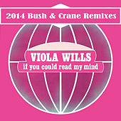 Play & Download If You Could Read My Mind (Bush & Crane Remixes) by Viola Wills | Napster