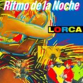 Play & Download Ritmo De La Noche by Lorca | Napster