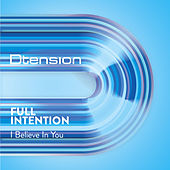 I Believe In You by Full Intention