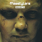 Play & Download Raw As Fuck by Freestylers | Napster