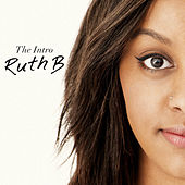 Play & Download The Intro by Ruth B | Napster