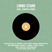 Play & Download Recopilatorio Limbo Starr: Diez, Cuenta Atrás by Various Artists | Napster