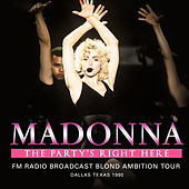 The Party's Right Here (Live) by Madonna