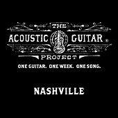 Play & Download The Acoustic Guitar Project: Nashville 2014 by Various Artists | Napster